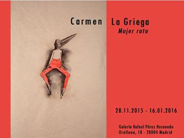 Carmen La Griega, Mujer Rata. Expo en Rafael Pérez Hernando